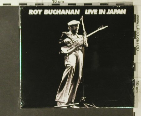 Buchanan,Roy: Live In Japan(78), Digi, FS-New, Repertoire(REPUK 1002), D, 2003 - CD - 95431 - 10,00 Euro
