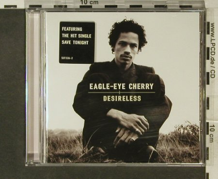 Eagle-Eye Cherry: Desireless, 12 Tr., Polydor(537 226-2), UK, 1998 - CD - 95463 - 7,50 Euro