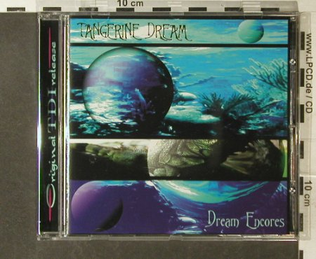 Tangerine Dream: Dream Encores (blue,1st), TDI(004), D,  - CD - 95550 - 10,00 Euro