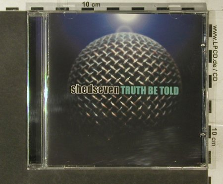 Shed Seven: Thruth be Told, Artful(), D, 2001 - CD - 95563 - 5,00 Euro