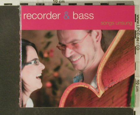 Recorder & Bass: Songs Unsung, Digi, FS-New, MDM(06124), D, 2007 - CD - 95614 - 10,00 Euro
