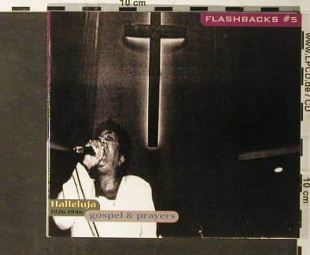 V.A.Flashbacks #5: Halleluja,Gospel&Prayers1926-1946, Indigo(), D, Digi, 2000 - CD - 95724 - 7,50 Euro