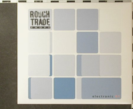 V.A.Rough Trade Shops: Electronic 01, 21 Tr., Digi, Mute(cdstumm203), UK, 2002 - 2CD - 95885 - 12,50 Euro