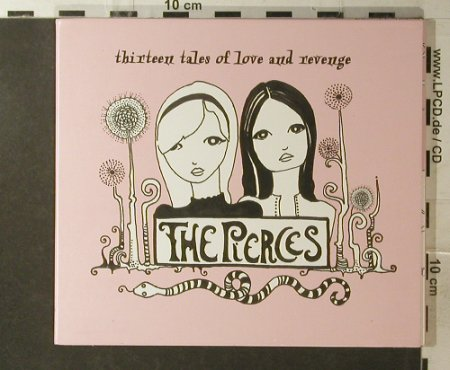 Pierces,The: Thirteen Tales Of Love And Revenge, Lizard King(), EU Digi, 2007 - CD - 96156 - 10,00 Euro
