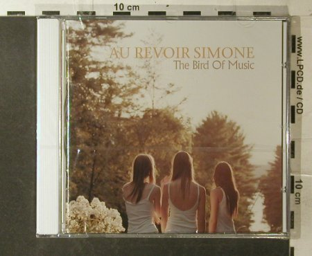 Au Revoir Simone: The Bird Of Music, FS-New, Moshi Moshi(), EU, 2007 - CD - 96180 - 10,00 Euro