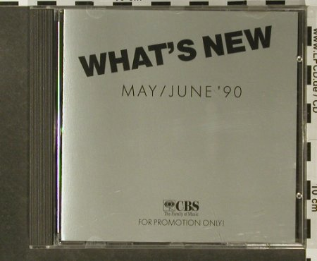 V.A.What's New: May/June'90, CBS(1407), A, 1990 - CD - 96452 - 7,50 Euro