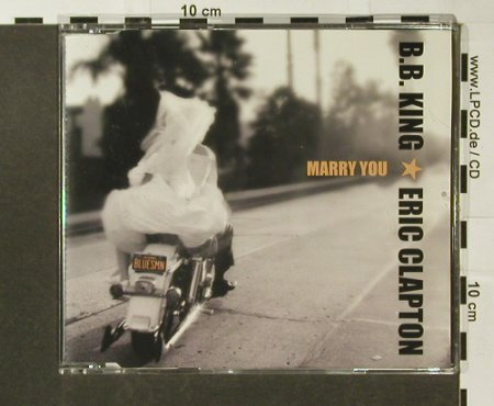 King,B.B. & Eric Clapton: Marry You, Promo,1 Tr., WEA(PR 02131), D, 2000 - CD5inch - 96651 - 7,50 Euro