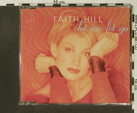 Hill,Faith: Let Me Let Go, Warner(), D, 99 - CD5inch - 96765 - 4,00 Euro