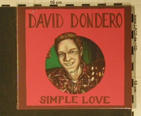 Dondero,David: Simple Love, Digi, FS-New, Team Love(HUG01), , 2007 - CD - 97134 - 5,00 Euro