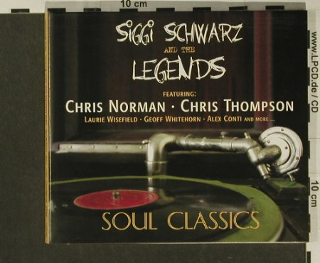 Schwarz,Siggi & The Legends: Soul Classics, Digi, S.Schwarz Music(SM 20071), D, 2007 - CD - 97274 - 10,00 Euro