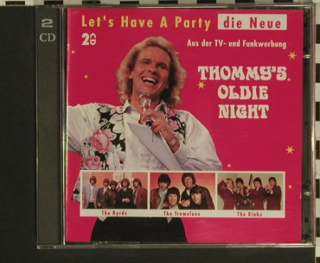 V.A.Thommy's Oldie Night: Let's Have A Party-Die Neue, 32 Tr., Ariola(79 312 5), D Club-Ed., 1993 - 2CD - 97555 - 7,50 Euro