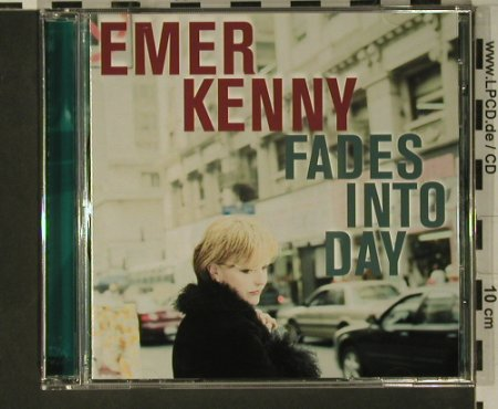 Kenny,Emer: Fades into Day, Trikont(), D, 2001 - CD - 97952 - 5,00 Euro
