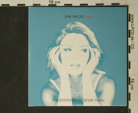 Wilde,Kim: Loved*2,Promo,Digi,Pulsedriver vs B, EMI(KIM002), EU, 2001 - CD5inch - 98010 - 5,00 Euro