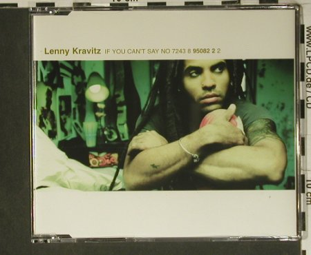 Kravitz,Lenny: If You Can't Say No*3+1, Virgin(8 95082 2), EU, 1998 - CD5inch - 98849 - 3,00 Euro