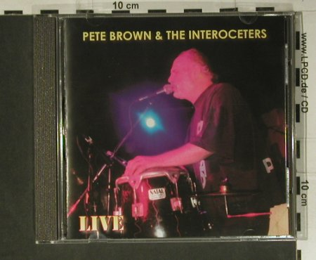 Brown,Pete & The Interoceters: Live, Mystic(MYS CD 184), , 2005 - CD - 98871 - 10,00 Euro
