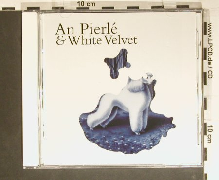Pierle,An & White Velvet: Same, Helicopter(), EU, 2006 - CD - 98947 - 7,50 Euro