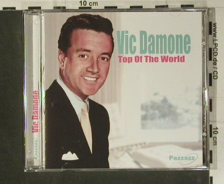 Damone,Vic: Top Of the World, Pazzazz(1PAZZ029-1), D, 2004 - CD - 99005 - 5,00 Euro
