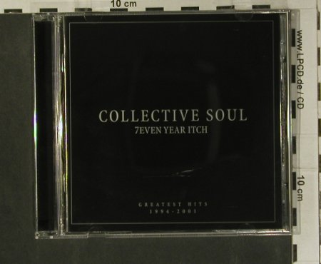 Collective Soul: 7even Year Itch-Greatest Hits 94-01, Atlantic(), D, 2001 - CD - 99188 - 5,00 Euro
