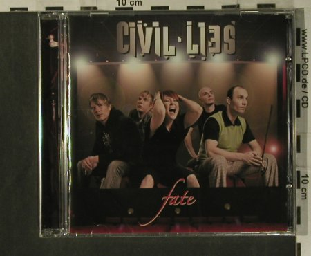 Civil Lies: Fate, FS-New, Artist Station Records(), EU, 2007 - CD - 99315 - 7,50 Euro