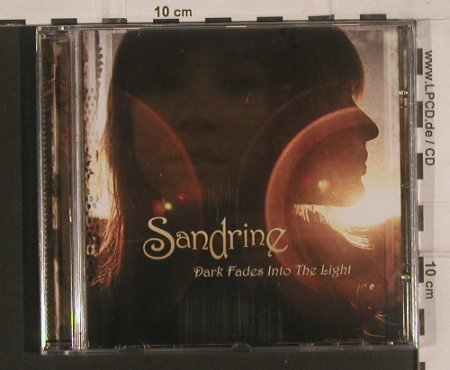 Sandrine: Dark Fades Into the Light, FS-New, Nettwerk(3 07812), EU, 2007 - CD - 99615 - 10,00 Euro