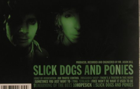 Louis XIV: Slick Dogs And Ponies, Inkubator(), EU, 2008 - CD - 99689 - 7,50 Euro