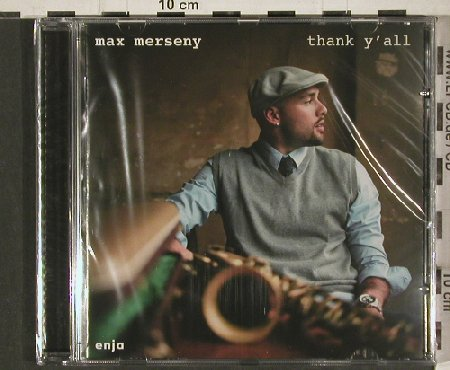 Max Merseny: Thank y'all, FS-New, Enja(TIP-888 851 2), A, 2011 - CD - 80896 - 10,00 Euro