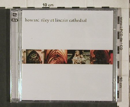 Riley,Howard: Live at Lincoln Cathedral, FS-New, Heliopause(HPVP105cd), UK, 05 - 2CD - 81248 - 10,00 Euro