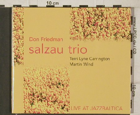 Friedman,Don - Salzau Trio: Live at Jazzbaltica, Digi, FS-New, Skip(9058-2), D, 2005 - CD - 81283 - 10,00 Euro