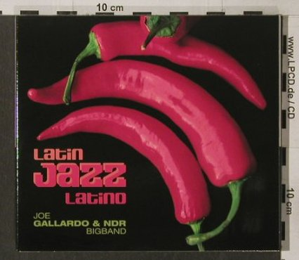 Gallardo, Joe & NDR Big Band: Latin Jazz Latino, Digi, Skip / NDR(), D, 2005 - CD - 82382 - 10,00 Euro