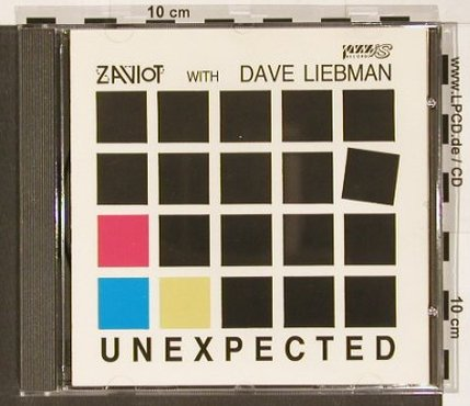 Zaviot with Dave Liebman: Unexpected, Jazzis Rec(1005), Israel, 1988 - CD - 82459 - 11,50 Euro