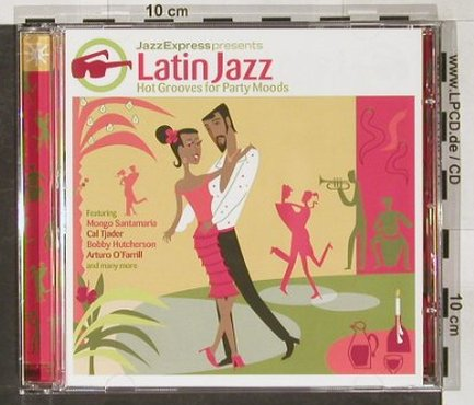 V.A.Latin Jazz: Hot Grooves for Party Moods, UnionSq.(), , 2004 - CD - 82472 - 6,00 Euro