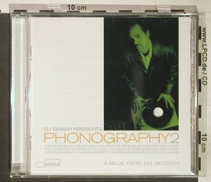 V.A.DJ Smash Presents: Phonography 2, 15 Tr., Blue Note(), EU, 2003 - CD - 82494 - 7,50 Euro