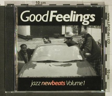 V.A.Good Feelings: Jazz New Beats, Vol.1, New Beats Rec.(NBT 1), UK, 1996 - CD - 82498 - 7,50 Euro