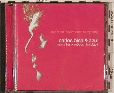 Bica,Carlos & Azul: Look What They've Done To My Song, Enja(ENJ-9458 2), D, 2003 - CD - 82984 - 6,00 Euro