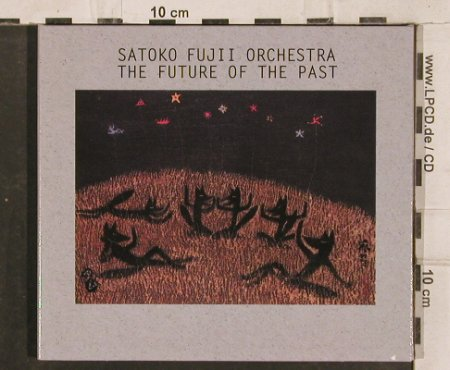 Fujii Orchestra,Satoko: The Future Of The Past, Digi, Enja(ENJ-94572), D, 2003 - CD - 83100 - 7,50 Euro