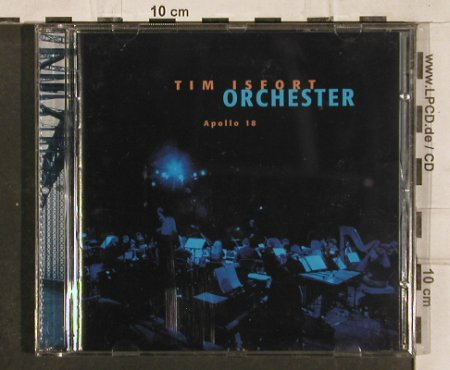 Isfort Orchester,Tim: Apollo 18, Moll(), D, 1999 - CD - 83143 - 10,00 Euro