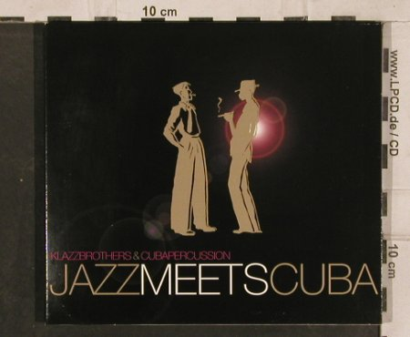 Klazz Brothers & Cuba Percussion: Jazz Meets Cuba, Digi, Sony(513587 5), EU, 2005 - CD - 83167 - 10,00 Euro