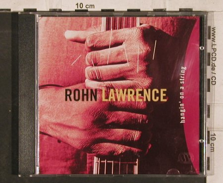 Lawrence,Rohn: Hangin'On A String, Atlantic(), D, 1994 - CD - 83178 - 5,00 Euro