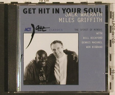 Walrath,Jack / Miles Griffith: Get Hit In Your Soul, Act / WDR(9246-2), EEC, 2000 - CD - 83400 - 5,00 Euro