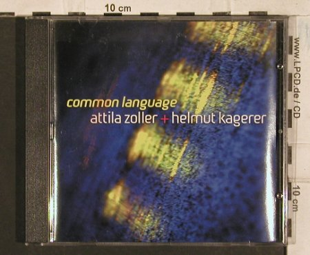 Zoller,Attila & Helmut Kagerer: Common Language, Acoustic Music(319.1287.2), D, 2002 - CD - 83424 - 7,50 Euro