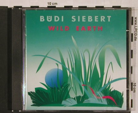 Siebert,Büdi: Wild Earth, Biber(), D, 1991 - CD - 84164 - 7,50 Euro