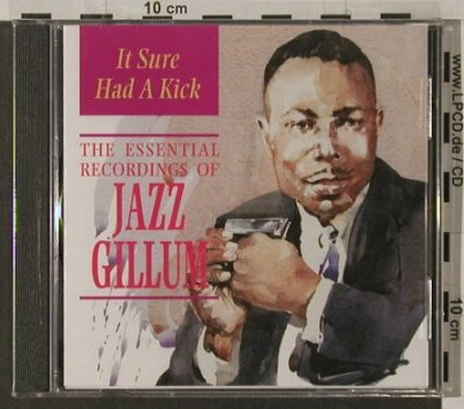 Jazz Gillum: It Sure Had a Kick,Essent.Rec., Indigo(), UK,FS-New, 2001 - CD - 91975 - 10,00 Euro