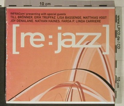 V.A.Re:Jazz: 13 Tr. u.a.Brönner,Denalane, FS-New, Infracom(ic100-2), D, 2002 - CD - 92366 - 11,50 Euro