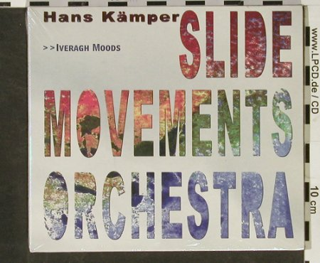 Kämper,Hans - Slide Movements Orch.: Iveragh Moods,Digi, FS-New, Laika(3510177.2), D, 2003 - CD - 92960 - 9,00 Euro