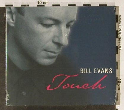 Evans,Bill: Touch,Digi, FS-New, ESC(), D, 1999 - CD - 93306 - 6,00 Euro