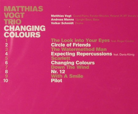Vogt,Matthias Trio: Changing Colours, FS-New, INFRACom!(), D, 2006 - CD - 93551 - 10,00 Euro
