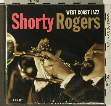 Rogers,Shorty: West Coast Jazz, BoxSet, FS-New, Proper(), UK, 2005 - 4CD - 93895 - 14,00 Euro