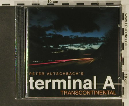 Autschbach's Terminal A,Peter: Transcontinental, FS-New, Acoustic Music(319.1364.2), D, 2005 - CD - 94885 - 11,50 Euro
