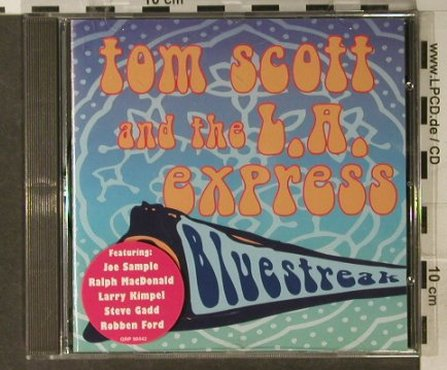 Scott,Tom & L.A.Express: Bluestreak, GRP(98442), D, 1996 - CD - 94957 - 10,00 Euro