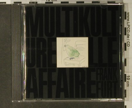 V.A.Multikulturelle Affaire: Re Frankfurt,12 Tr., CBS(467020 2), A, 1990 - CD - 94959 - 10,00 Euro